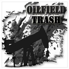 Oilfield Trash Oil Mix Poster