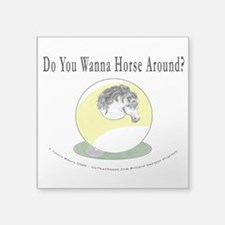 "Horse Around 9 Ball Billiar Square Sticker 3"" x 3"""