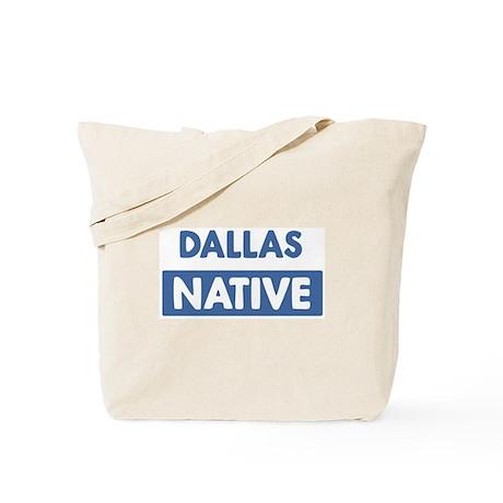 DALLAS native Tote Bag