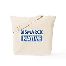 BISMARCK native Tote Bag