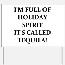 TEQUILA! Yard Sign
