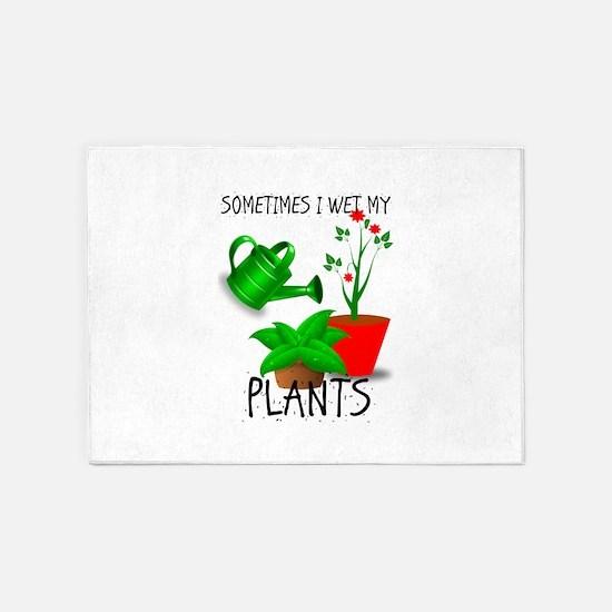 Sometimes I Wet My Plants 5'x7'Area Rug