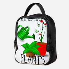 Sometimes I Wet My Plants Neoprene Lunch Bag