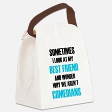 Sometimes I Look At My Best Frien Canvas Lunch Bag