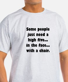 Some people just need a high five...in the T-Shirt