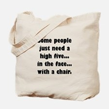Some people just need a high five...in th Tote Bag