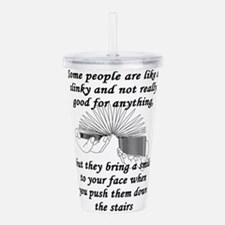 Some People Are Like A Acrylic Double-wall Tumbler