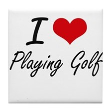 I love Playing Golf Tile Coaster