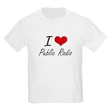 I love Public Radio T-Shirt