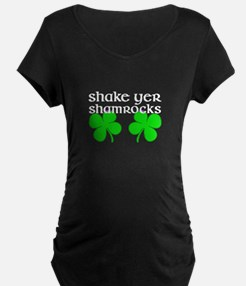Shake Yer Shamrocks Maternity T-Shirt