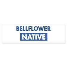 BELLFLOWER native Bumper Bumper Sticker