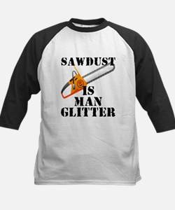 Sawdust Is Man Glitter Baseball Jersey