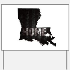 Louisiana Home Black and White Yard Sign