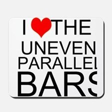 I Love The Uneven Parallel Bars Mousepad