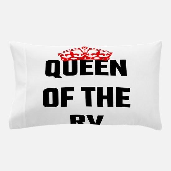 Queen Of The RV Pillow Case