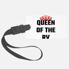 Queen Of The RV Luggage Tag