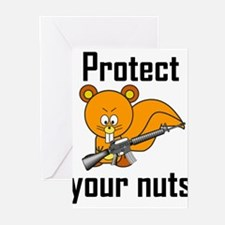 Protect Your Nuts Greeting Cards