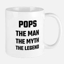 POPS the man the myth the legend Mugs