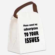 Please Cancel My Subscription To Canvas Lunch Bag