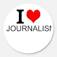 I Love Journalism Round Car Magnet
