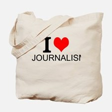 I Love Journalism Tote Bag