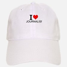 I Love Journalism Baseball Cap