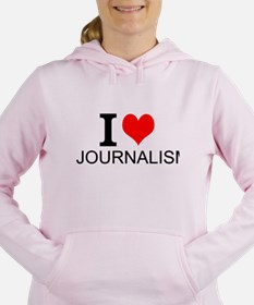 I Love Journalism Women's Hooded Sweatshirt
