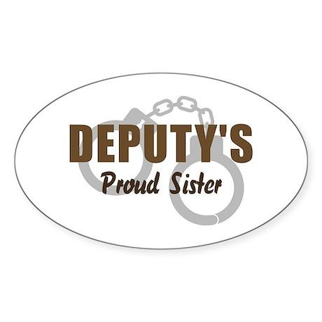 Deputy's Proud Sister Oval Sticker