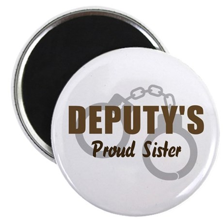 Deputy's Proud Sister Magnet
