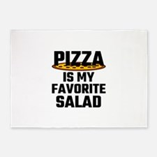 Pizza Is My Favorite Salad 5'x7'Area Rug
