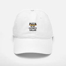 Pizza Is My Favorite Salad Baseball Baseball Cap