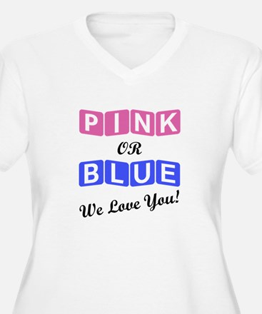 Pink Or Blue We Love You Plus Size T-Shirt