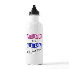 Pink Or Blue We Love Y Water Bottle