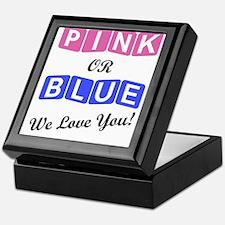 Pink Or Blue We Love You Keepsake Box