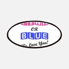 Pink Or Blue We Love You Patch