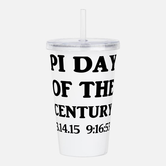 Pi Day Of The Century Acrylic Double-wall Tumbler