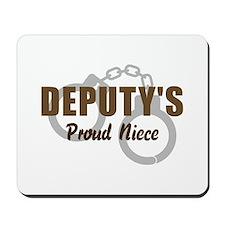 Deputy's Proud Niece Mousepad