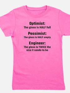 Optimist, Pessimist, Engineer Girl's Tee