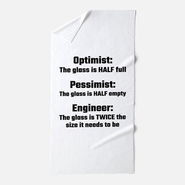Optimist, Pessimist, Engineer Beach Towel