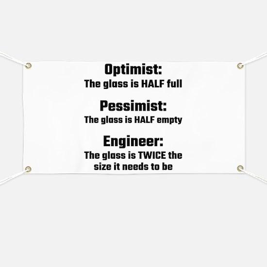 Optimist, Pessimist, Engineer Banner