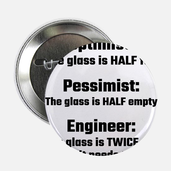 "Optimist, Pessimist, Engineer 2.25"" Button"