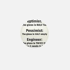 Optimist, Pessimist, Engineer Mini Button