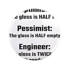 Optimist, Pessimist, Engineer Button