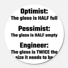 Optimist, Pessimist, Engineer Round Car Magnet