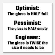 "Optimist, Pessimist, Eng Square Car Magnet 3"" x 3"""