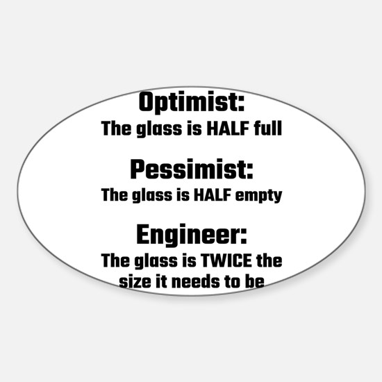 Optimist, Pessimist, Engineer Decal