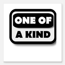 """One Of A Kind Square Car Magnet 3"""" x 3"""""""