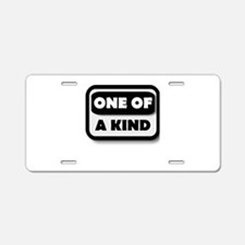 One Of A Kind Aluminum License Plate