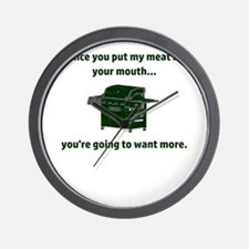 Once you put my meat in your mouth...yo Wall Clock