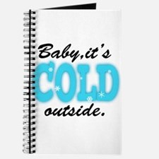 Baby It's Cold Outside Journal